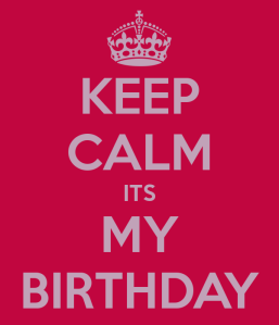 keep-calm-its-my-birthday-16